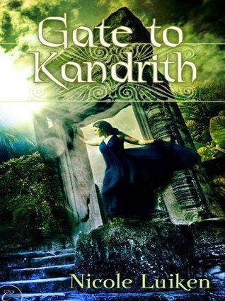 Gate to Kandrith, Nicole Luiken