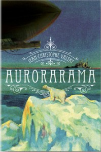 Aurorarama, Jean-Christophe Valtat