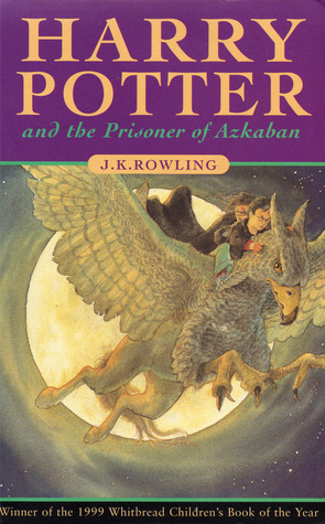 Review: Harry Potter and the Prisoner of Azkaban, JK Rowling