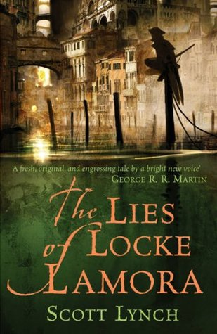 Review: The Lies of Locke Lamora, Scott Lynch